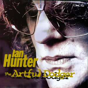 Ian Hunter - The Artful Dodger