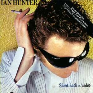 Ian Hunter - Short Back N' Sides (disc 1)